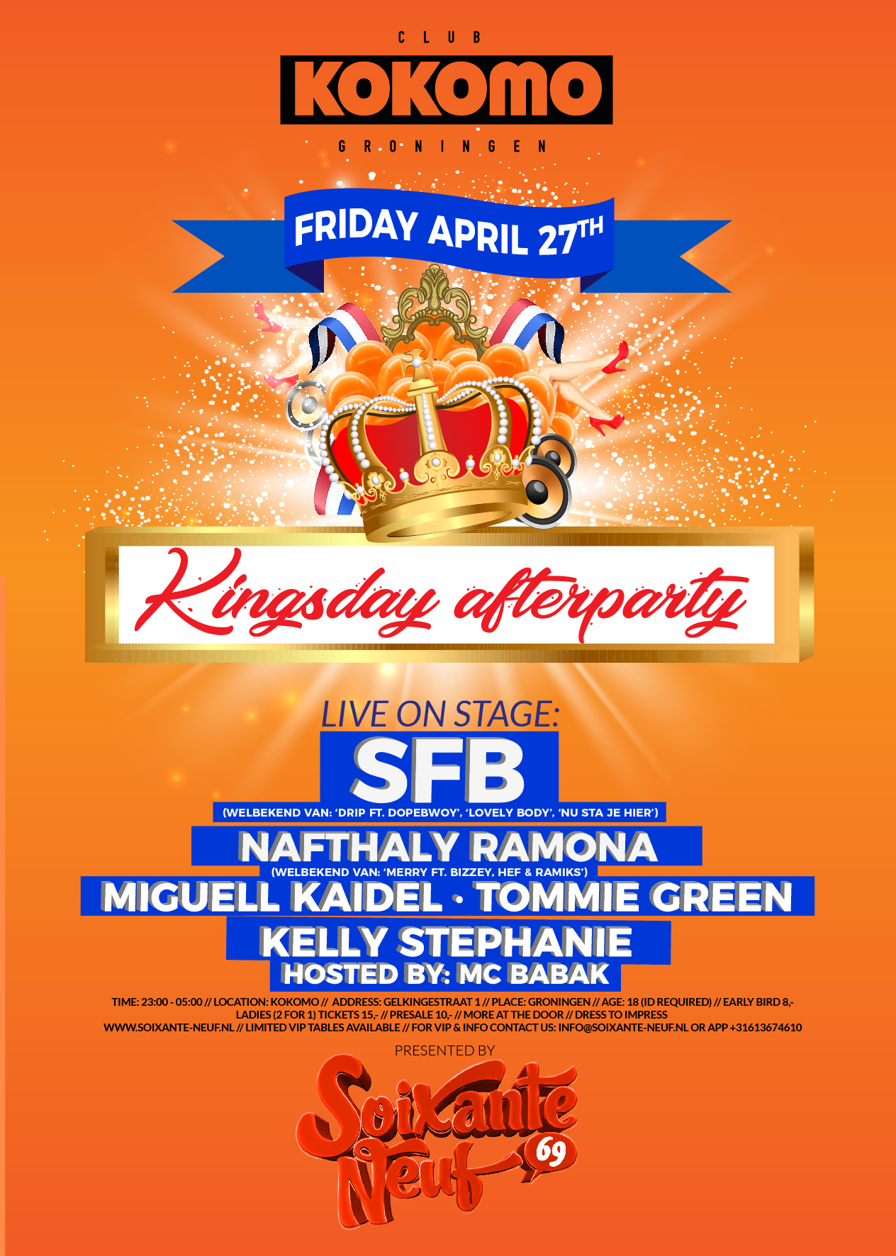 Kingsday Afterparty ft. SFB | Soixante Neuf