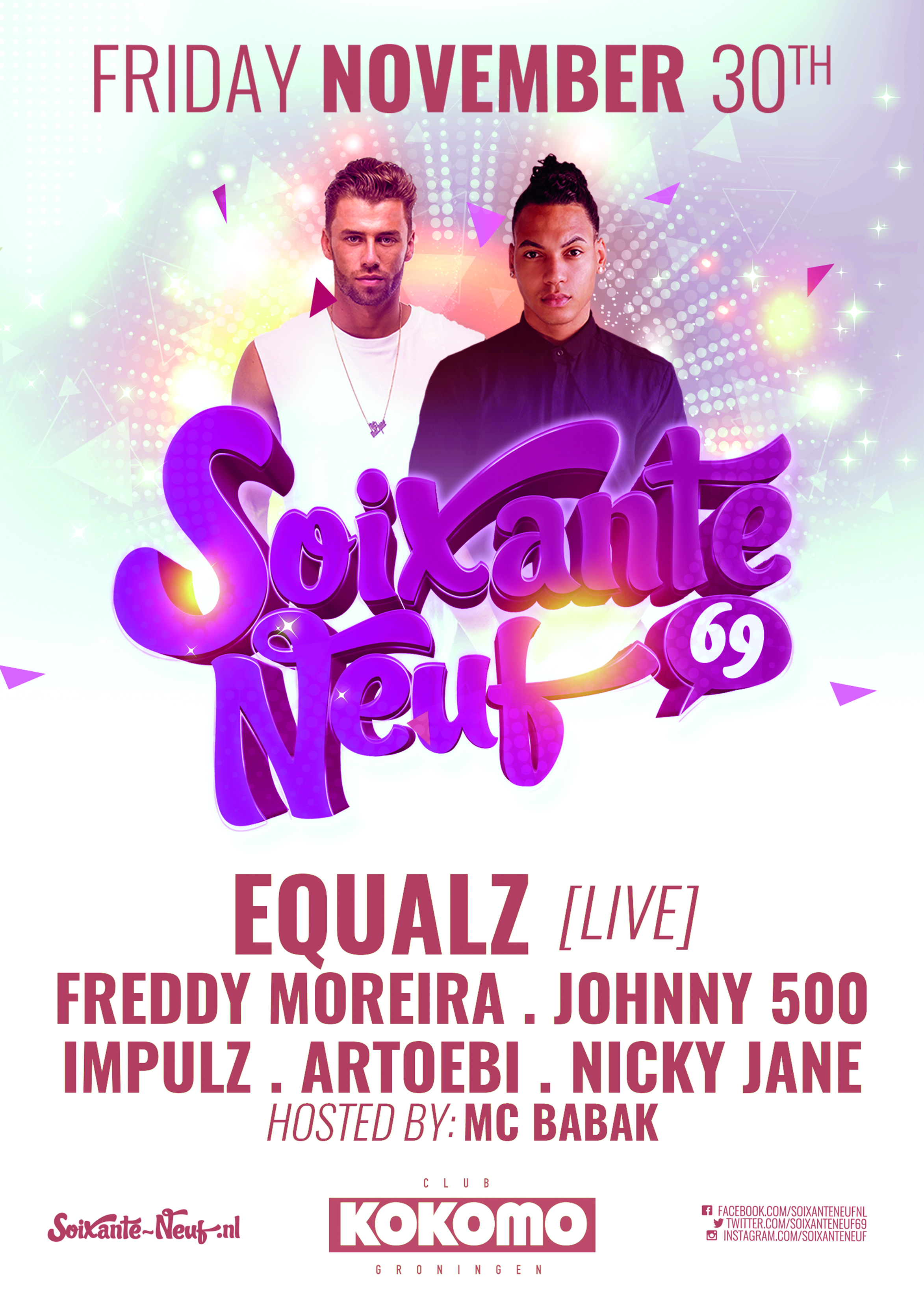 SOIXANTE NEUF x EQUALZ, FREDDY MOREIRA & JOHNNY 500